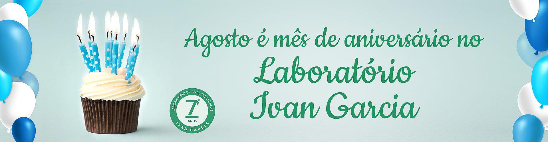 Agosto é mês de aniversário do Laboratório Ivan Garcia