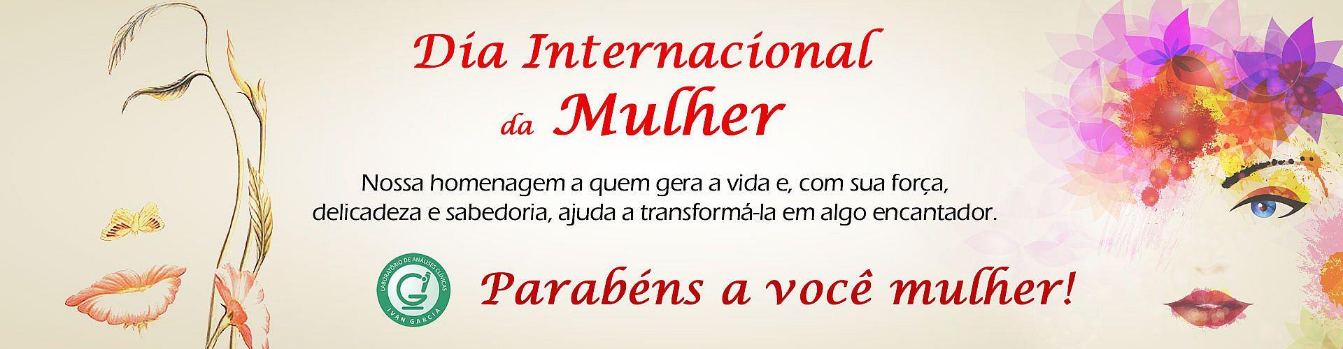 Dia Internacional da Mulher - Laboratório Ivan Garcia